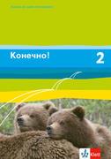 Konetschno! Band 2. Russisch als 2. Fremdsprache. Schülerbuch