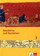 Geschichte und Geschehen. Schülerband 3. Ausgabe für Niedersachsen