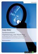 Suchmaschinen. Optimierung und Marketing