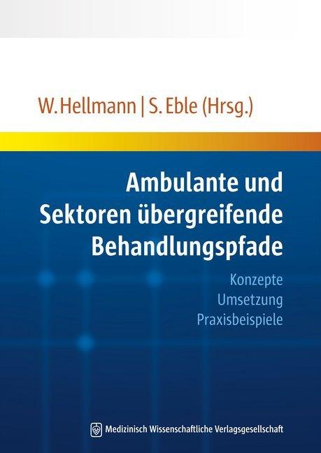 Ambulante und Sektoren übergreifende Behandlung...