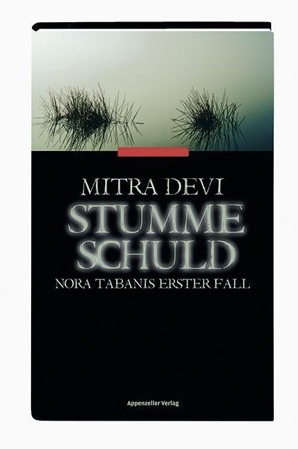 Stumme Schuld als Buch von Mitra Devi