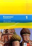 Konetschno! Band 1. Russisch als 3. Fremdsprache. Intensivnyj Kurs. Arbeitsheft
