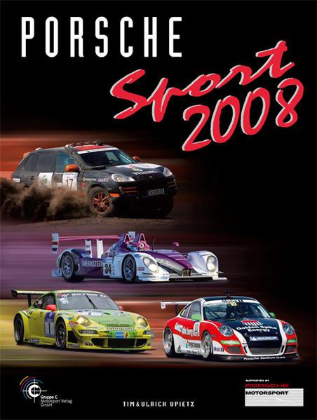 Porsche Sport 2008 als Buch von Andrew Cotton, ...
