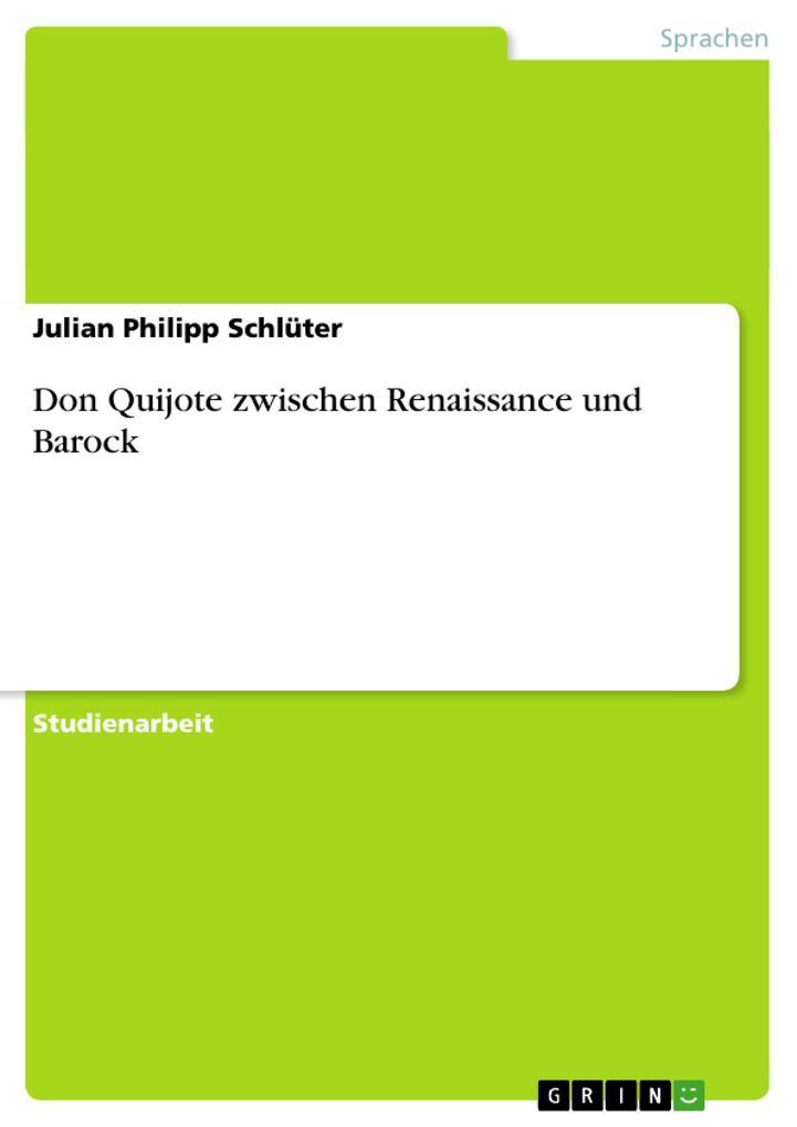 Don Quijote zwischen Renaissance und Barock als...