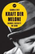 Kraft der Melone. Samuel Beckett im Kino