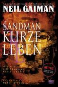 Sandman 07 - Kurze Leben