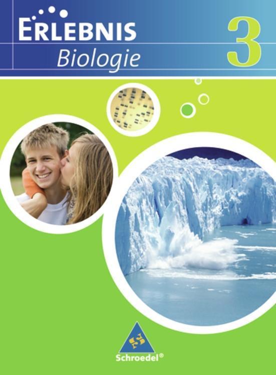 Erlebnis Biologie 3. Schülerband. Realschule. Niedersachsen als Buch