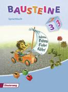 Bausteine 3. Sprachbuch 2008. Bremen, Hamburg, Niedersachsen, Nordrhein-Westfalen, Schleswig-Holstein