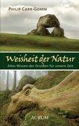 Weisheit der Natur