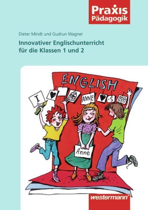 Innovativer Englischunterricht in den Klassen 1...