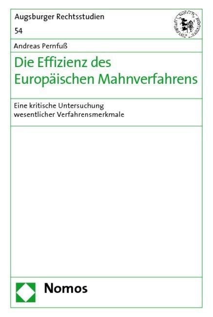 Die Effizienz des Europäischen Mahnverfahrens a...