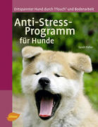 Anti-Stress-Programm für Hunde