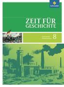 Zeit für Geschichte 8. Schülerband. Gymnasium. Niedersachsen