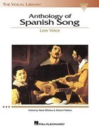 Anthology of Spanish Song: The Vocal Library Low Voice
