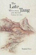 The Late Tang: Chinese Poetry of the Mid-Ninth Century (827-860)