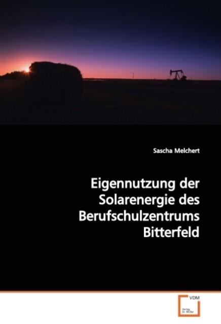 Eigennutzung der Solarenergie des Berufschulzen...