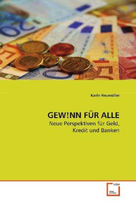 GEW!NN FÜR ALLE als Buch von Karin Reumüller
