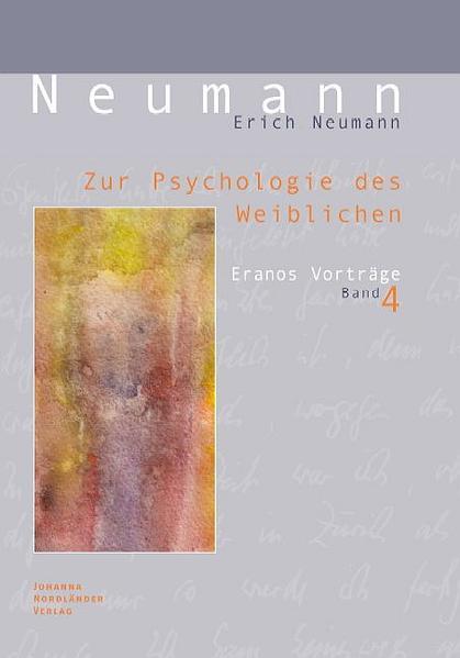 Zur Psychologie des Weiblichen als Buch von Eri...