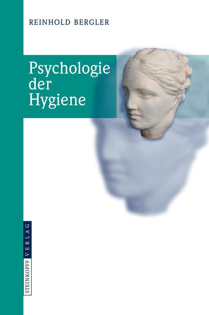Psychologie der Hygiene als Buch von Reinhold B...