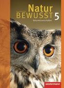Natur bewusst 5. Schülerband. Naturwissenschaften. Rheinland-Pfalz
