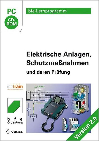 Elektrische Anlagen, Schutzmaßnahmen und deren ...