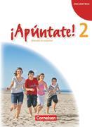 ¡Apúntate! - Ausgabe 2008 - Band 2 - Schülerbuch