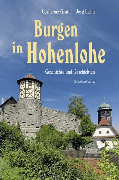 Burgen in Hohenlohe als Buch von Carlheinz Grät...