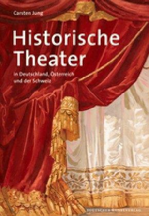 Historische Theater als Buch von Carsten Jung