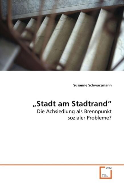 Stadt am Stadtrand als Buch von Susanne Schwarz...