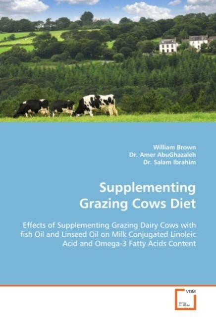 Supplementing Grazing Cows Diet als Buch von Wi...