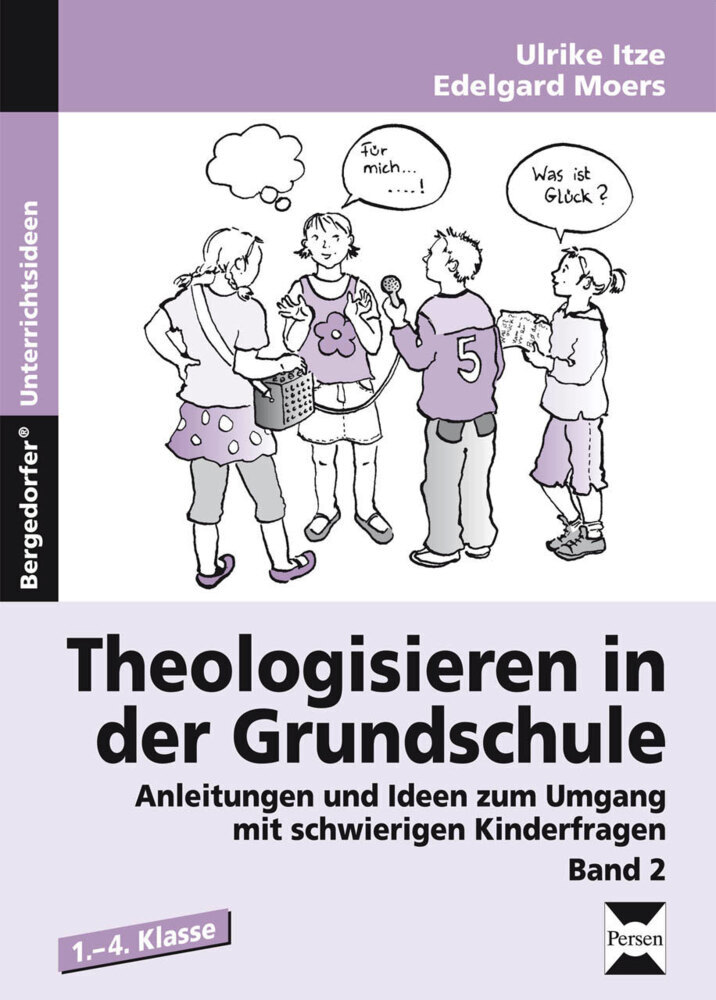Theologisieren in der Grundschule. Bd.2 als Buc...