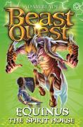 Beast Quest: Equinus the Spirit Horse