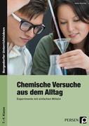 Chemische Versuche aus dem Alltag, Experimente mit einfachen Mitteln