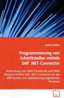 Programmierung von Schnittstellen mittels SAP ....