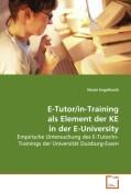 E-Tutor/in-Training als Elementder KE in der E-University