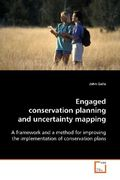 Engaged conservation planning and uncertainty mapping