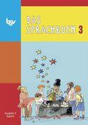 Das Sprachbuch E 3. Schülerbuch