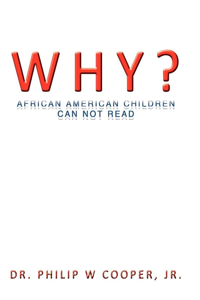 Why?: African American Children Can Not Read als Taschenbuch