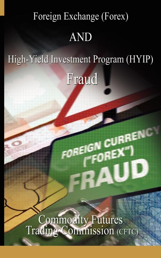 Foreign Exchange (Forex) and High-Yield Investm...