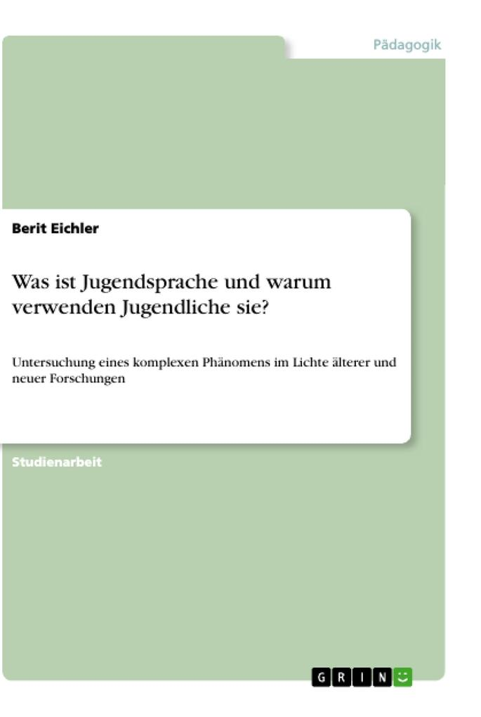 Jugendsprache als Buch von Berit Eichler