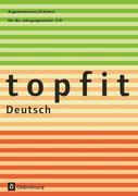 topfit Deutsch Argumentieren/Erörtern
