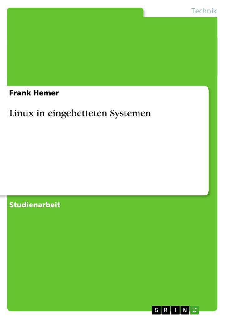 Linux in eingebetteten Systemen als Buch von Fr...
