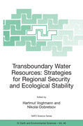 Transboundary Water Resources: Strategies for Regional Security and Ecological Stability