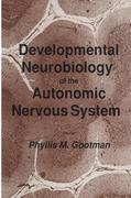 Developmental Neurobiology of the Autonomic Nervous System