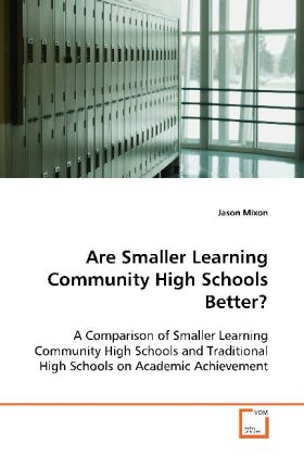 Are Smaller Learning Community High Schools Bet...