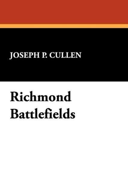 Richmond Battlefields als Taschenbuch von Josep...