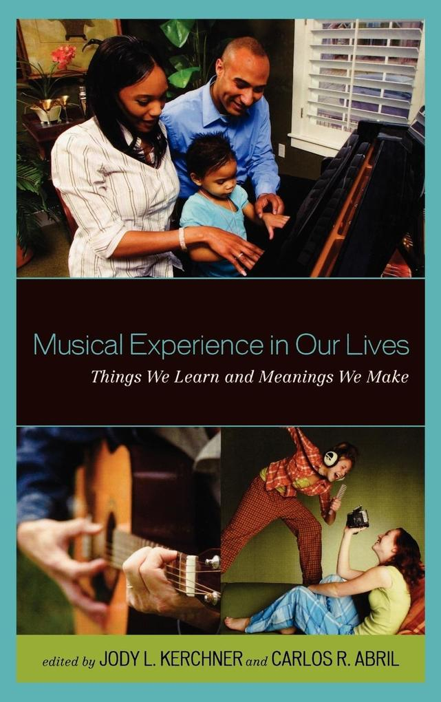Musical Experience in Our Lives als Buch von