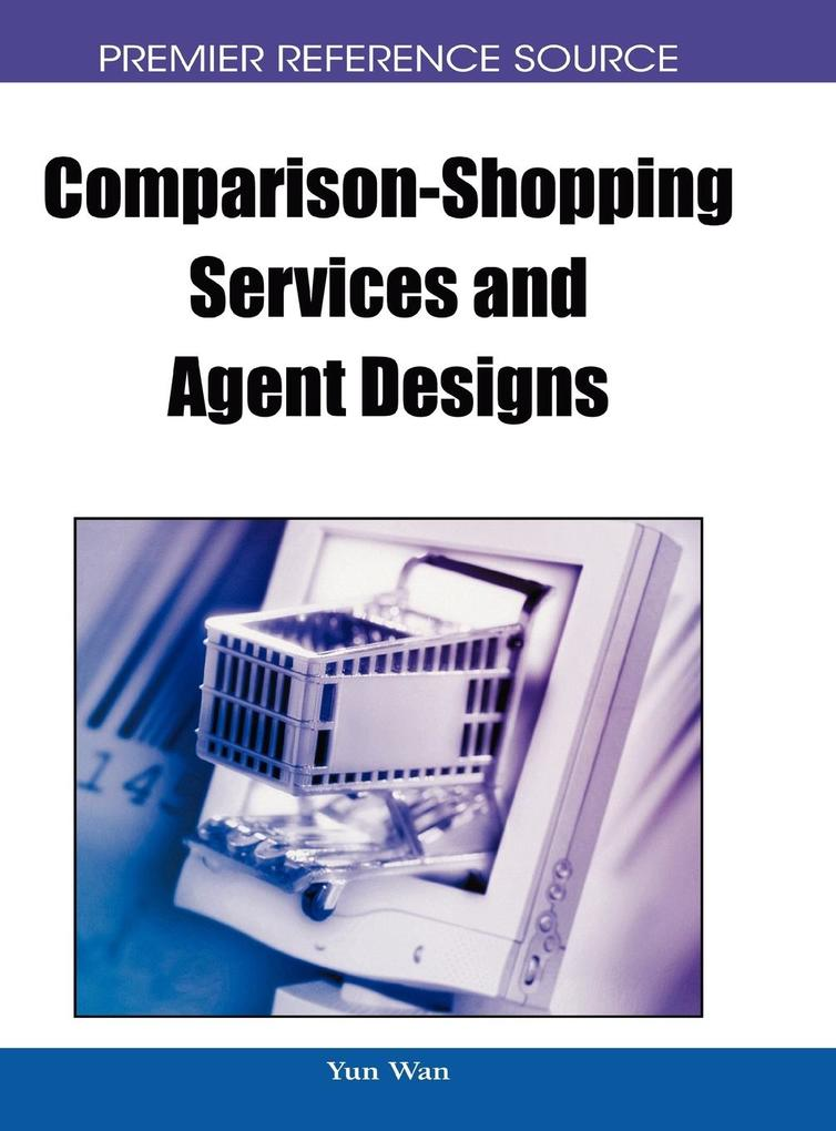 Comparison-Shopping Services and Agent Designs ...