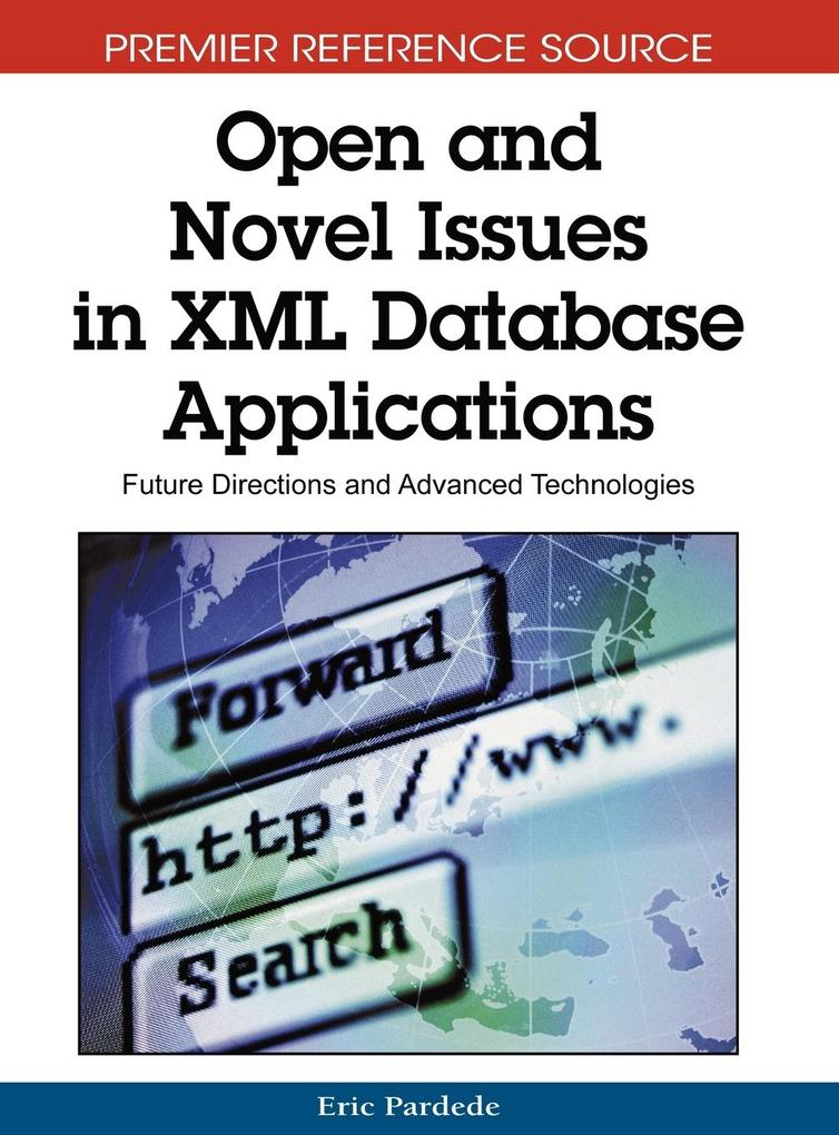 Open and Novel Issues in XML Database Applicati...