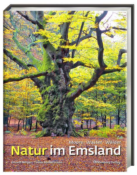 Natur im Emsland als Buch von Tobias Böckermann